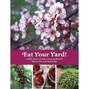 Eat Your Yard by Nan K. Chase