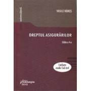 Dreptul asigurarilor Ed.4 - Vasile Nemes