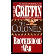 The Brotherhood of War: Book 4 by W. E. B. Griffin