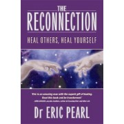 The Reconnection by Eric Pearl