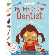 My Trip to the Dentist Activity and Sticker Book by Sarah Jennings