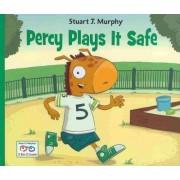 Percy Plays It Safe by Stuart J Murphy