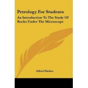Petrology for Students by Alfred Harker