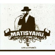 Matisyahu - Live at Stubb's (0828767577326) (1 CD)