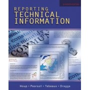 Reporting Technical Information by Kenneth W. Houp