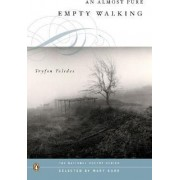 An Almost Pure Empty Walking by Tryfon Tolides