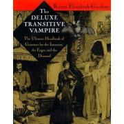 The Deluxe Transitive Vampire by Karen Elizabeth Gordon