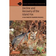 Decline and Recovery of the Island Fox by Catherin A. Schwemm