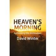 Heaven's Morning by David Winter