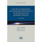 The WTO Agreement on Trade-related Aspects of Intellectual Property Rights by Justin Malbon
