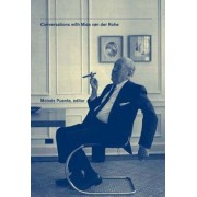 Conversations with Mies Van Der Rohe by Moises Puente