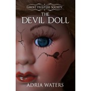 The Devil Doll: Ghost Hunters Society Book Two