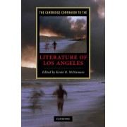 The Cambridge Companion to the Literature of Los Angeles by Kevin R. McNamara
