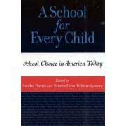 A School for Every Child by Sandra Lowery