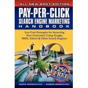 Pay-Per-Click Search Engine Marketing Handbook by Boris Mordkovich