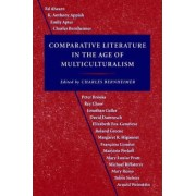Comparative Literature in the Age of Multiculturalism by Charles Bernheimer
