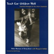 Teach Our Children Well by Helen Maniates