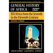 Africa from the Seventh to the Eleventh Century: v. 3 by UNESCO