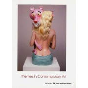 Themes in Contemporary Art by Gillian Perry