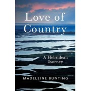 Love of Country by Madeleine Bunting