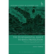 The Fundamental Right to Data Protection by Maria Tzanou