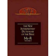The New Interpreter's Dictionary of the Bible: Me-R v. 4 by Katharine Doob Sakenfeld