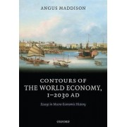 Contours of the World Economy 1-2030 AD by Angus Maddison