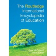 The Routledge International Encyclopedia of Education by Gary McCulloch