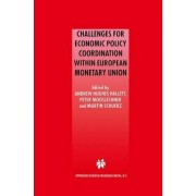 Challenges for Economic Policy Coordination within European Monetary Union by Andrew J. Hughes Hallett