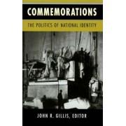 Commemorations by John R. Gillis