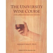 University Wine Course by Marian W. Baldy