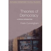 Theories of Democracy by Frank Cunningham