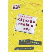 All New Letters from a Nut by Ted L Nancy