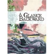 A Glance Backward by Pierre Paquet