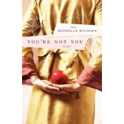 You're Not You by Michelle Wildgen
