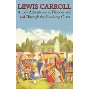 Alice's Adventures in Wonderland and Through the Looking-Glass (Illustrated Facsimile of the Original Editions) (Engage Books) by Lewis Carroll