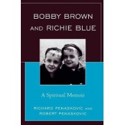 Bobby Brown and Richie Blue by Richard Penaskovic