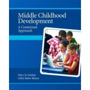 Middle Childhood Development by Libby Balter Blume