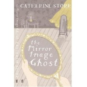 The Mirror Image Ghost by Catherine Storr