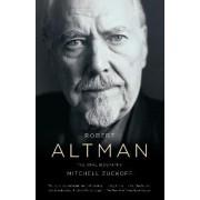 Robert Altman by Mitchell Zuckoff