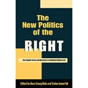 The New Politics of the Right by Hans-Georg Betz