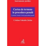 Cartea De Termene In Procedura Penala Conform Ncpp - Cristian-Valentin Stefan