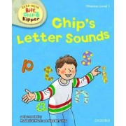 Oxford Reading Tree Read with Biff, Chip, and Kipper: Phonics: Level 1: Chip's Letter Sounds by Roderick Hunt