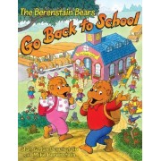 The Berenstain Bears Go Back To School by Jan Berenstain