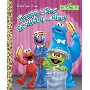 Happy and Sad, Grouchy and Glad by Constance Allen