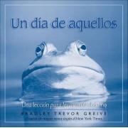 Un Dia de Aquellos by Bradley Trevor Greive