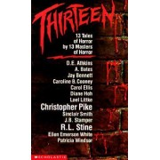 Thirteen by T. Pines