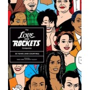 The Love and Rockets Companion: 30 Years (and Counting) by Gilbert Hernandez