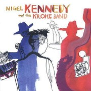 Nigel Kennedy and the Kroke Band - East Meets East (0724355751225) (1 CD)
