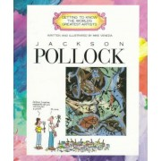 Getting To Know Artists:pollock by Mike Venezia